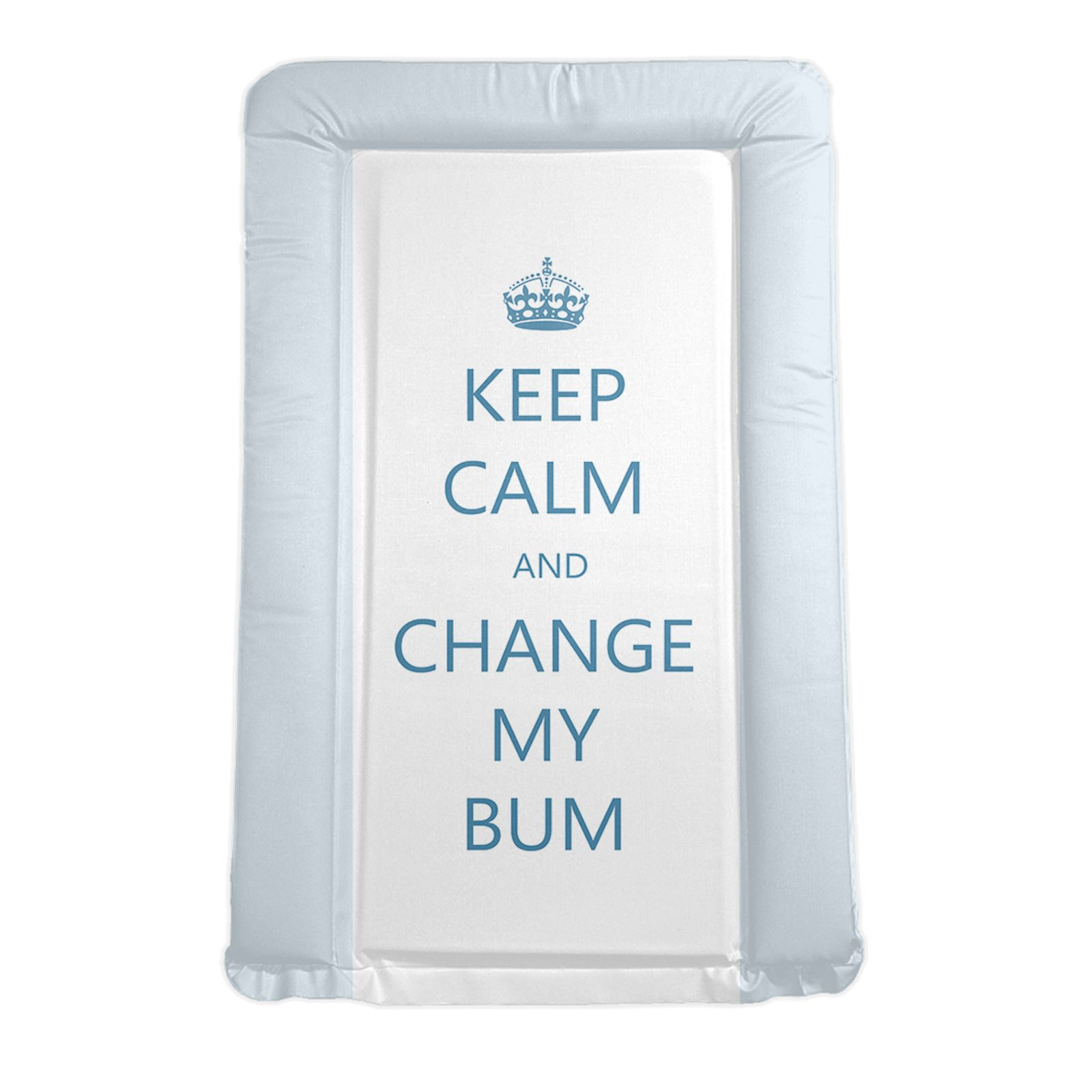 4baby Padded Changing Mat - Keep Calm And Change My Bum ...