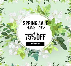 Up to 75% off our Spring Sale!